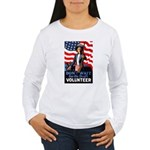 Don't Wait to Volunteer Women's Long Sleeve T-Shir