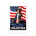 Don't Wait to Volunteer Mini Poster Print