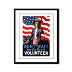Don't Wait to Volunteer Framed Panel Print
