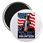 Don't Wait to Volunteer Magnet