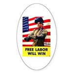 Free Labor Will Win Oval Sticker (10 pk)