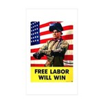 Free Labor Will Win Rectangle Sticker 10 pk)