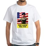 Free Labor Will Win (Front) White T-Shirt