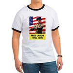 Free Labor Will Win (Front) Ringer T