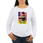 Free Labor Will Win (Front) Women's Long Sleeve T-