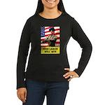 Free Labor Will Win (Front) Women's Long Sleeve Da