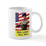 Free Labor Will Win Mug