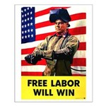 Free Labor Will Win Small Poster