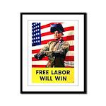 Free Labor Will Win Framed Panel Print