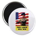 Free Labor Will Win Magnet