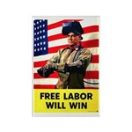 Free Labor Will Win Rectangle Magnet