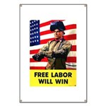 Free Labor Will Win Banner