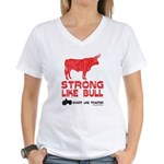 Strong Like Bull! Women's V-Neck T-Shirt