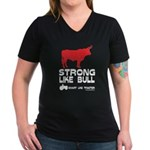 Strong Like Bull! Women's V-Neck Dark T-Shirt