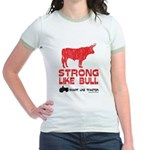 Strong Like Bull! Jr. Ringer T-Shirt