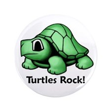 "Turtles Rock! 3.5"" Button"