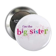 "i'm the big sister shirt scatter 2.25"" Button"