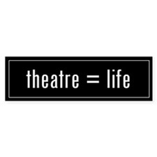 Theatre is Life Black Bumper Bumper Sticker