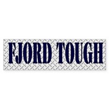 Tough Fjord Horse Bumper Sticker