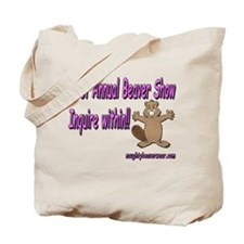 First Annual Beaver Show Tote Bag