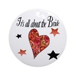 It's all about the Bride Keepsake (Round)