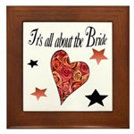 It's all about the Bride Framed Tile