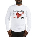 It's all about the Bride Long Sleeve T-Shirt