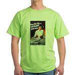 Be A Nurse (Front) Green T-Shirt
