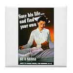 Be A Nurse Tile Coaster