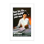 Be A Nurse Mini Poster Print
