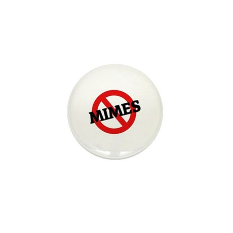 Anti-Mimes Mini Button