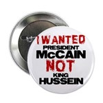 """I wanted McCain! 2.25"""" Button"""