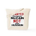 I wanted McCain! Tote Bag