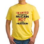 I wanted McCain! Yellow T-Shirt