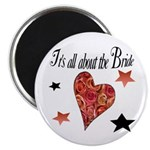It's all about the Bride Magnet