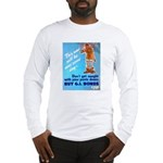 Comic Pants Down Humor Long Sleeve T-Shirt