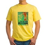 Comic Pants Down Humor (Front) Yellow T-Shirt