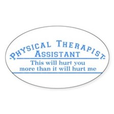 This will hurt - PTA Oval Sticker (10 pk)