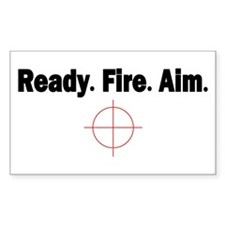 Ready.Fire.Aim Rectangle Sticker 10 pk)