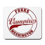 Vampires Forks, WA Mousepad