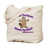 I've Got The Beaver Tote Bag