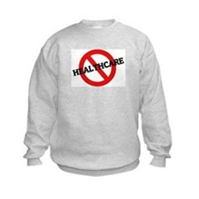 Anti Healthcare Sweatshirt