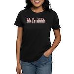 Hello. I'm a sledaholic. Women's Dark T-Shirt