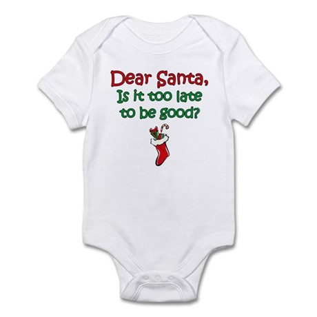 Santa Too Late Infant Bodysuit