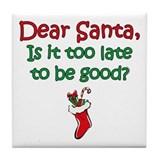 Santa Too Late Tile Coaster