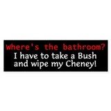 Anti-Bush: Where's the bathroom? (Bumper)