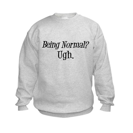 Normal Ugh Twilight Kids Sweatshirt