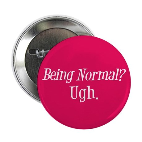 "Normal Ugh Twilight 2.25"" Button (100 pack)"