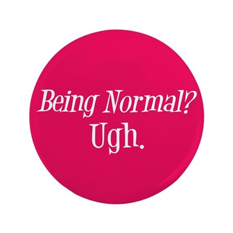 "Normal Ugh Twilight 3.5"" Button (100 pack)"