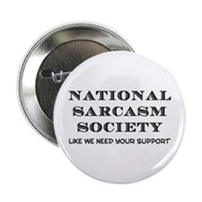 "National Sarcasm 2.25"" Button"